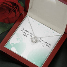 Load image into Gallery viewer, No Matter where we are in the world Nowhere Else I'd Rather Be Wife Girlfriend Love Love Knot Necklace with Luxury Box Mahogany-style & Builtin-LED