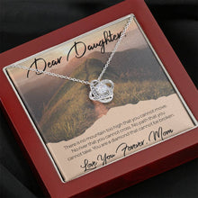 Load image into Gallery viewer, From Mom to My Daughter NO MOUNTAIN TOO HIGH Love Knot Necklace with Luxury Box Mahogany-style & Builtin-LED