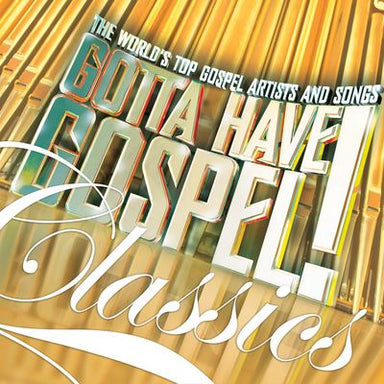 Image of Gotta Have Gospel Classics other