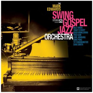 Image of The Mark Edwards Swing Gospel Jazz Orchestra other