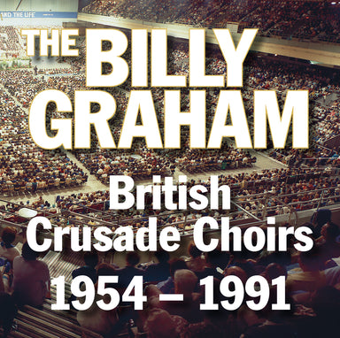 Image of The Billy Graham British Crusade Choirs 1954-1991 CD other