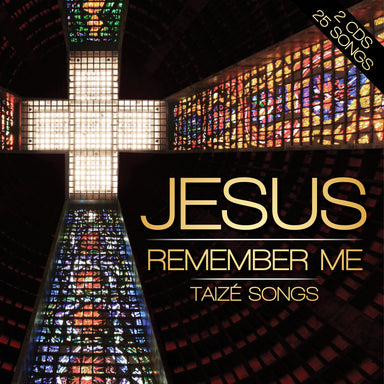 Image of Jesus Remember Me: Taizé Songs Double CD other