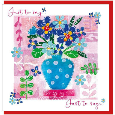 Image of Just to say flowers Greetings Card other