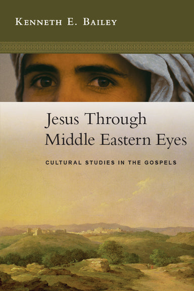 Image of Jesus Through Middle Eastern Eyes other