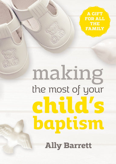 Image of Making the Most of Your Child's Baptism other