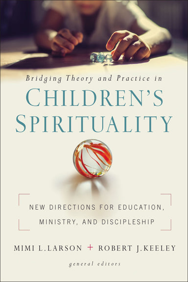 Image of Bridging Theory and Practice in Children's Spirituality other