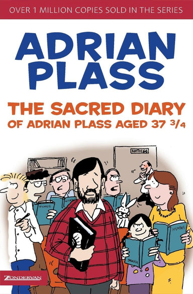 Image of The Sacred Diary of Adrian Plass, Aged 37 3/4 other