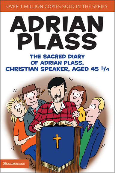 Image of The Sacred Diary of Adrian Plass, Christian Speaker, Aged 45 3/4 other