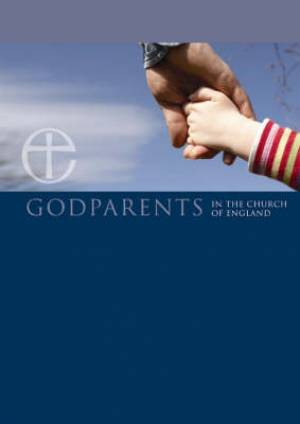 Image of Becoming a Godparent In The Church Of England: Pack of 20 other