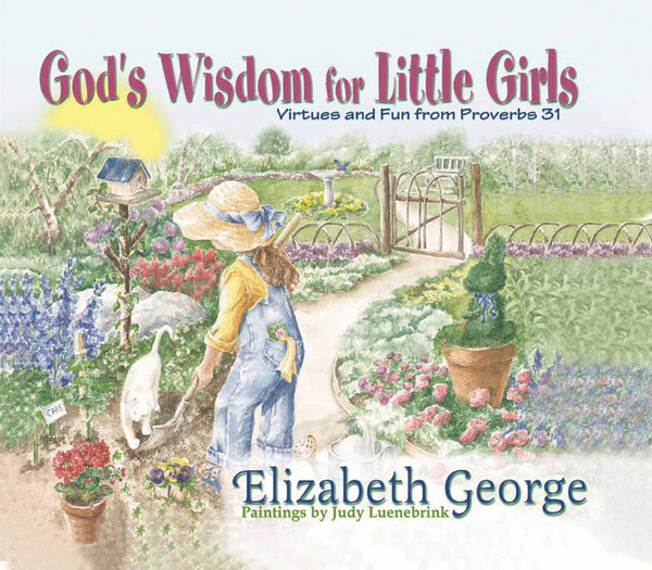 Image of God's Wisdom for Little Girls: Virtues and Fun from Proverbs 31 other