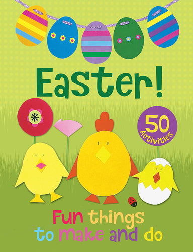 Image of Easter! Fun Things to Make and Do other