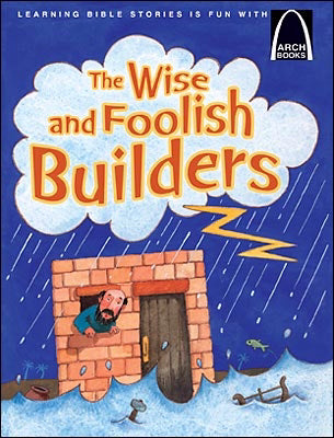 Image of Wise & Foolish Builders other