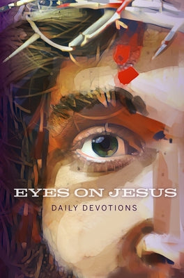 Image of Eyes on Jesus: Daily Devotions for Lent and Easter other