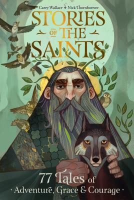 Image of Stories of the Saints: Bold and Inspiring Tales of Adventure, Grace, and Courage other