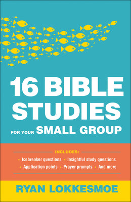 Image of 16 Bible Studies for Your Small Group other