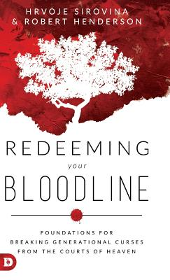 Image of Redeeming Your Bloodline: Foundations For Breaking Generational Curses From the Courts of Heaven other