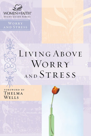 Image of Living Above Worry and Stress other