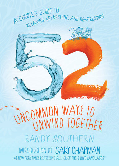 Image of 52 Uncommon Ways to Unwind Together other