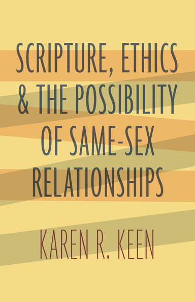 Image of Scripture, Ethics, and the Possibility of Same-Sex Relationships other