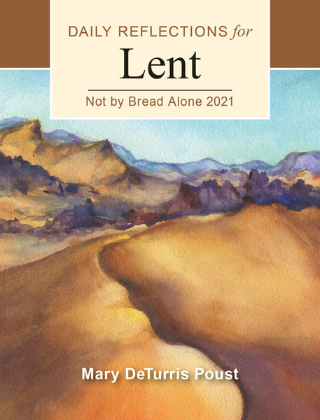 Image of Not by Bread Alone: Daily Reflections for Lent 2021 other
