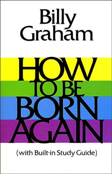 Image of How To Be Born Again other