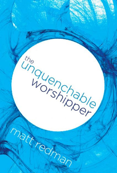 Image of The Unquenchable Worshipper other