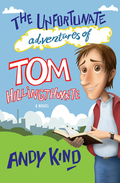 Image of The Unfortunate Adventures of Tom Hillingthwaite other