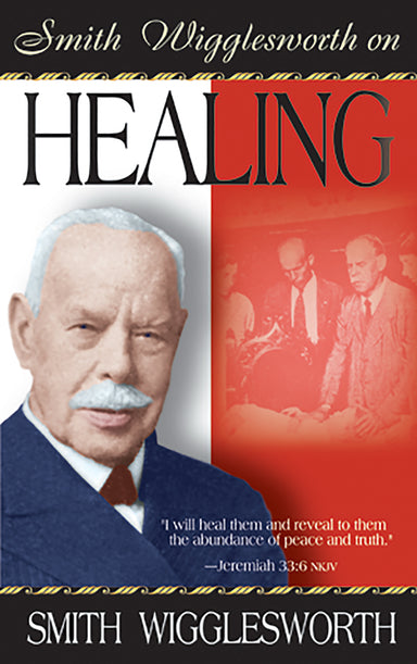 Image of Smith Wigglesworth on Healing other