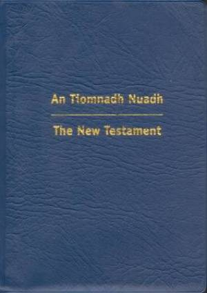 Image of Gaelic/English New Testament: Blue, Vinyl, An Tiomnadh Nuadh other