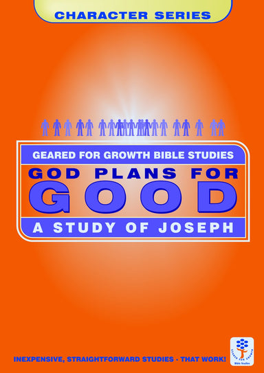 Image of God Plans for Good: A Study of Joseph (Geared for Growth: Characters) other
