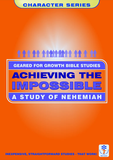 Image of Achieving the Impossible: Study of Nehemiah other