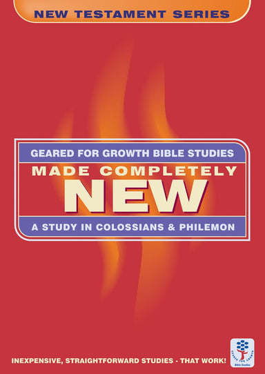 Image of Made Completely New: A Study in Colossians and Philemon (Bible Study Guide) other