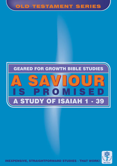 Image of A Saviour Is Promised: A Study of Isaiah 1-39 (Bible Study Guide) other