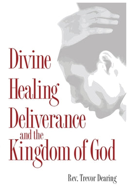 Image of Divine Healing, Deliverance and the Kingdom of God other