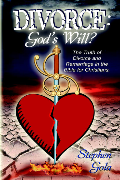 Image of Divorce: God's Will.?  The Truth Of Divorce and Remarriage In The Bible For Christians other