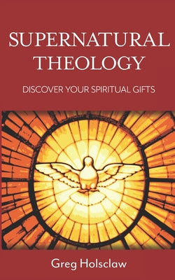 Image of Supernatural Theology: Discover Your Spiritual Gifts other