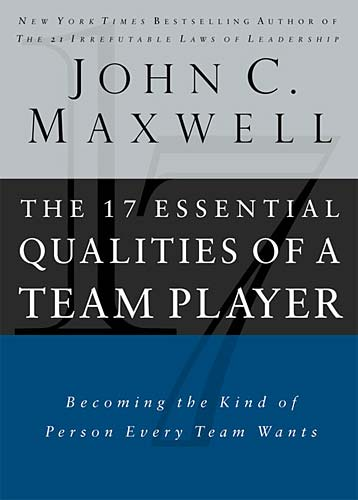 Image of The 17 Essential Qualities Of A Team Player other
