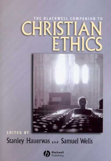 Image of The Blackwell Companion To Christian Ethics other