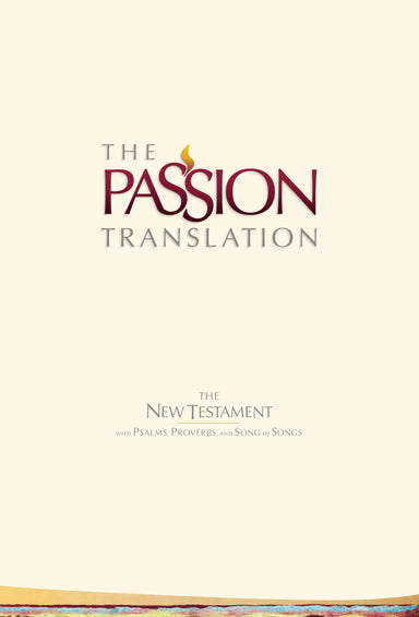 Image of The Passion New Testament - 2nd Edition, Beige, Hardback, Footnotes, Study Notes, Commentary, Word Studies, Cross-References, Alternate Translations, Two-Column Format other