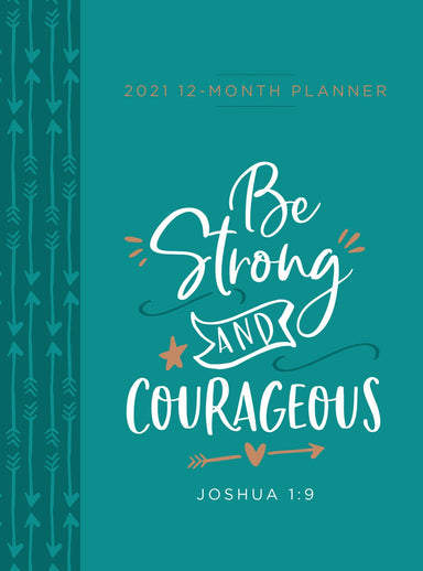 Image of 2021 12-Month Planner: Be Strong and Courageous other
