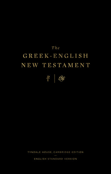 Image of The Greek-English New Testament: Tyndale House, Cambridge Edition and English Standard Version other