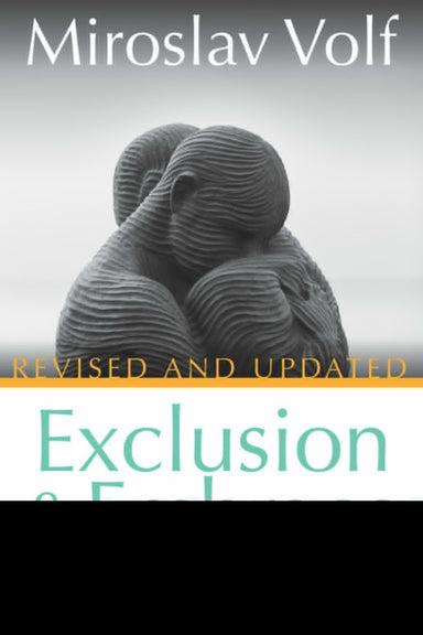 Image of Exclusion and Embrace other