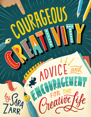 Image of Courageous Creativity: Advice and Encouragement for the Creative Life other
