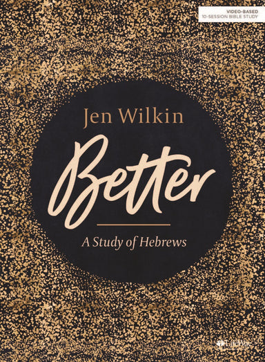 Image of Better: A Study of Hebrews Bible Study Guide other