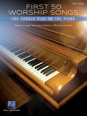 Image of First 50 Worship Songs You Should Play on Piano other
