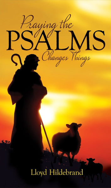 Image of Praying The Psalms Changes Things other