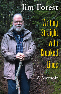 Image of Writing Straight with Crooked Lines: A Memoir other