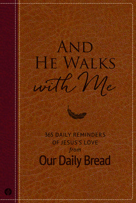 Image of And He Walks with Me: 365 Daily Reminders of Jesus's Love from Our Daily Bread other