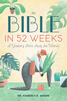 Image of The Bible in 52 Weeks: A Yearlong Bible Study for Women other