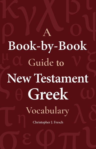 Image of A Book-by-Book Guide To NT Grk Vocab other